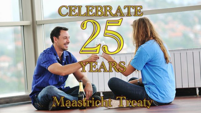 Celebrate 25 years of the Maastricht Treaty